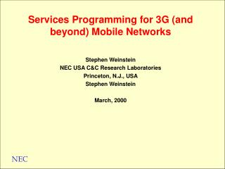 Services Programming for 3G and beyond Mobile Networks