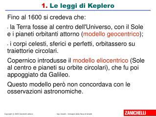 1.  Le leggi di Keplero