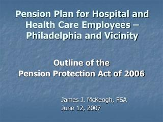 Pension Plan for Hospital and Health Care Employees – Philadelphia and Vicinity