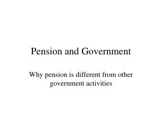 Pension and Government