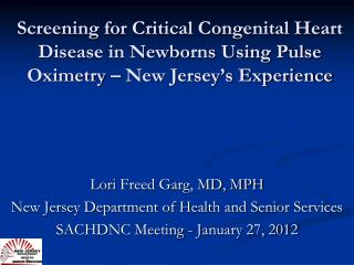 Lori  Freed Garg, MD, MPH New Jersey Department of Health and Senior Services