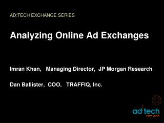 AD:TECH EXCHANGE SERIES