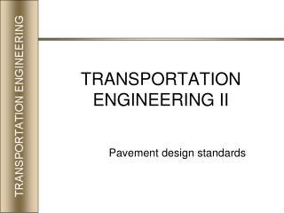 TRANSPORTATION ENGINEERING II