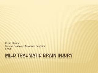 Mild Traumatic Brain Injury