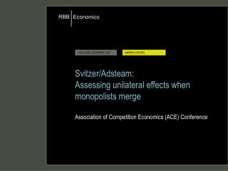 Svitzer/Adsteam: Assessing unilateral effects when monopolists merge