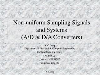 Non-uniform Sampling Signals and Systems (A/D & D/A Converters)