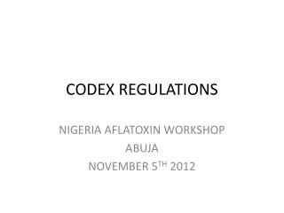 CODEX REGULATIONS