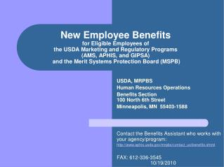 New Employee Benefits  for Eligible Employees of  the USDA Marketing and Regulatory Programs  AMS, APHIS, and GIPSA  and