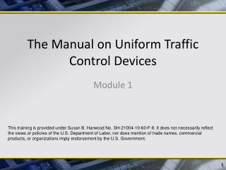 The Manual on Uniform Traffic Control Devices