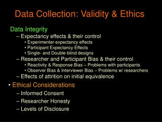 Data Collection: Validity & Ethics