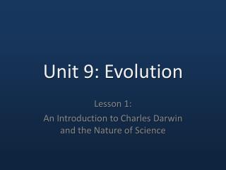 Unit 9: Evolution