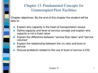 Chapter 13: Fundamental Concepts for Uninterrupted Flow Facilities