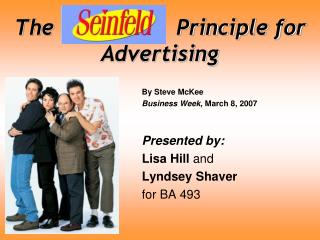 The  Seinfeld    Principle for Advertising