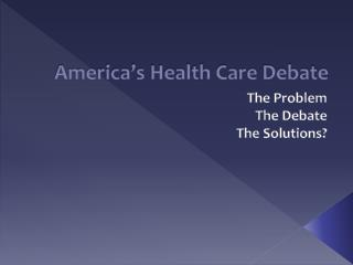 America's Health Care Debate