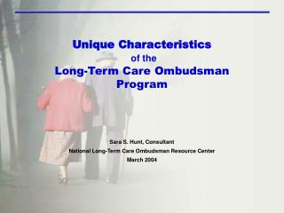 Unique Characteristics of the Long-Term Care Ombudsman Program