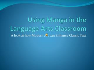 Using Manga in the Language Arts Classroom