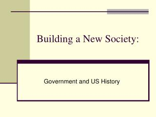 Building a New Society: