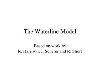 The Waterline Model