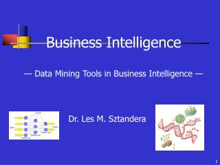 Business Intelligence � Data Mining Tools in Business Intelligence �