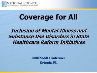 2008 NAMI Conference Orlando, FL