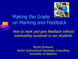 Making the Grade  on Marking and Feedback