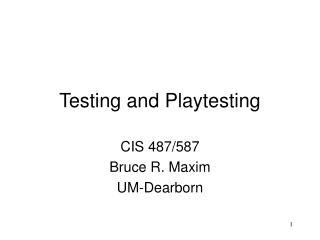 Testing and Playtesting