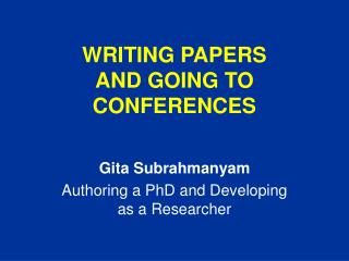 WRITING PAPERS  AND GOING TO CONFERENCES