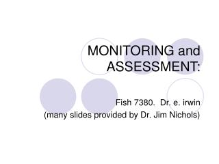 MONITORING and ASSESSMENT: