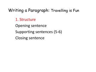 Writing a Paragraph:  Travelling is Fun