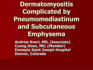 Dermatomyositis Complicated by Pneumomediastinum and Subcutaneous Emphysema