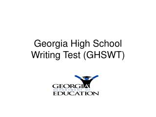 Georgia High School  Writing Test (GHSWT)