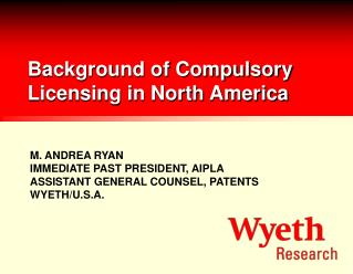 Background of Compulsory Licensing in North America