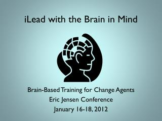 iLead with the Brain in Mind