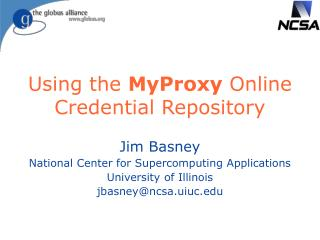Using the  MyProxy  Online Credential Repository