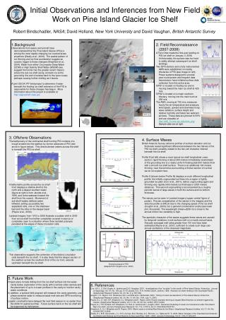 Initial Observations and Inferences from New Field Work on Pine Island Glacier Ice Shelf