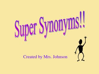 Super Synonyms!!