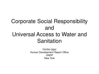 Corporate Social Responsibility and  Universal Access to Water and Sanitation