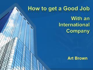 How to get a Good Job