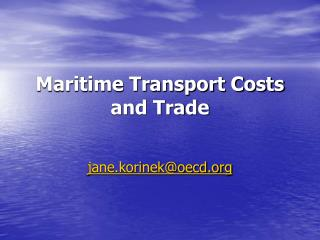 Maritime Transport Costs and Trade