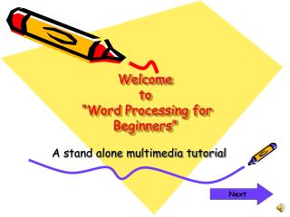 "Welcome  to  ""Word Processing for Beginners"""