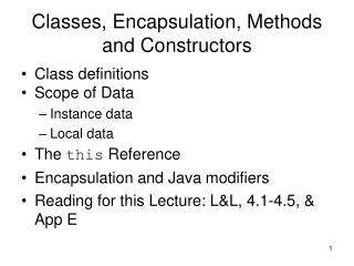 Classes, Encapsulation, Methods and Constructors Continued