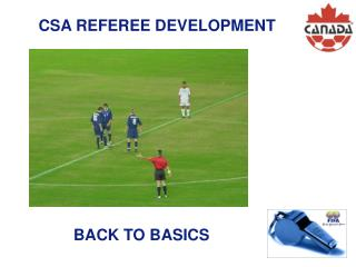 CSA REFEREE DEVELOPMENT