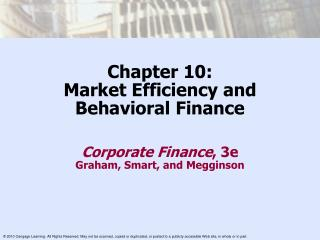 Chapter 10: Market Efficiency and  Behavioral Finance
