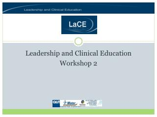 Leadership and Clinical Education Workshop 2
