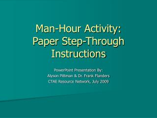 Man-Hour Activity:  Paper Step-Through Instructions