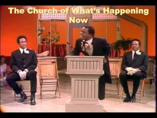 The Church of What�s Happening Now