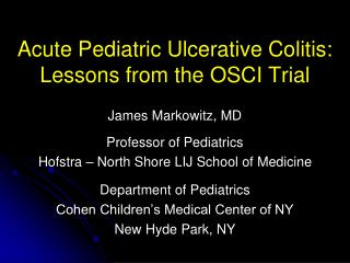 Acute Pediatric Ulcerative Colitis: Lessons from the OSCI Trial
