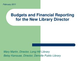 Budgets and Financial Reporting for the New Library Director