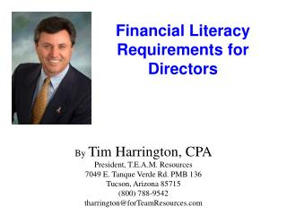 By  Tim Harrington, CPA President, T.E.A.M. Resources 7049 E. Tanque Verde Rd. PMB 136