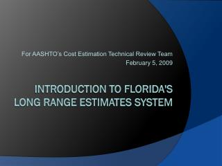 Introduction to Florida's Long Range Estimates System